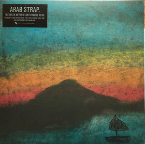 Arab Strap ‎– The Week Never Starts Round Here /  Chemikal Underground
