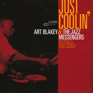 Art Blakey & The Jazz Messengers - Just Coolin / Blue Note