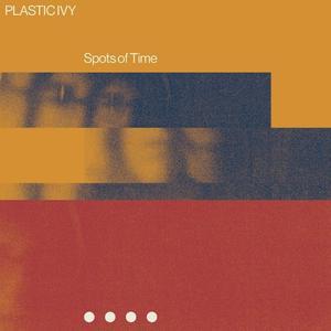 Plastic Ivy - Spots Of Time / Kraftjerkz