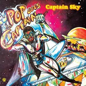 Captain Sky - Pop Goes The Captain / Past Due