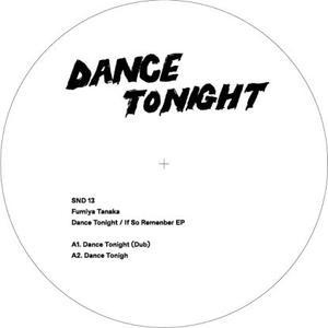 Fumiya Tanaka - Dance Tonight / Sundance