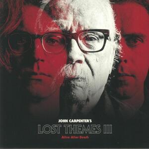 John Carpenter - Lost Themes III: Alive After Death / Sacred Bones