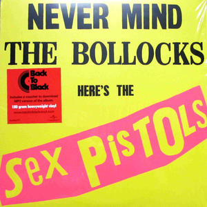 Sex Pistols-Never Mind The Bollocks, Here's The Sex Pistols