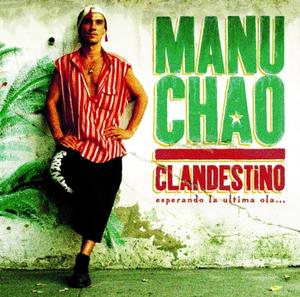 Manu Chao - Clandestino / Because Music