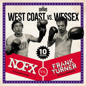 NOFX Vs. Frank Turner ‎– West Coast Vs. Wessex /  Fat Wreck Chords