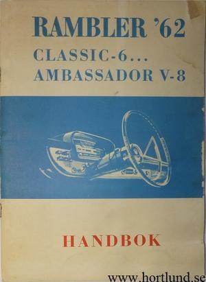 1962 Rambler Classic och Ambassador Handbok svensk
