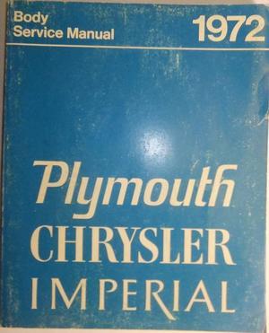 1972 Plymouth & Chrysler och Imperial Service Manual original