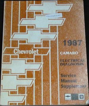 1987 Chevrolet Camaro Electrical Diagnosis Service Manual Supplement