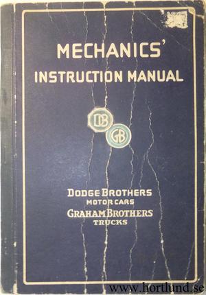1927 Dodge & Graham Mechanics' Instruction Manual