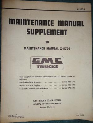 1958 GMC 100-600 Truck Maintenance Manual supplement