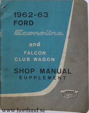 1962-1963 Ford Econoline and Falcon Club Wagon Shop Manual supplement