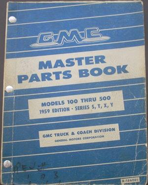 1959 GMC 100 - 500 Master Parts Book