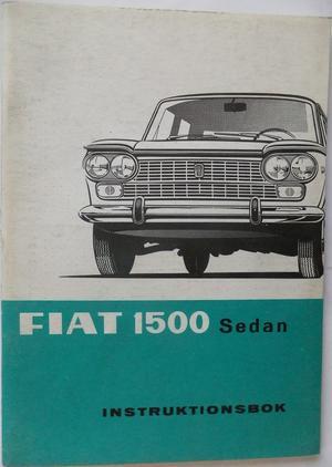 1965 - 1967 Fiat 1500 Sedan instruktionsbok svensk