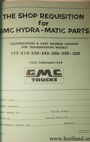 1952 - 1959 GMC Hydra-Matic Overhaul Practices and Parts Book