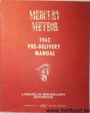 1962 Mercury Meteor Pre-Delivery Manual