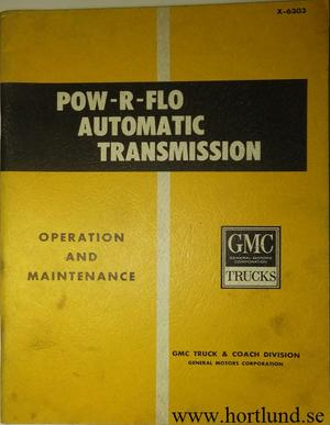 1963 GMC Pow-R-Flo Automatic Transmission Operation and Maintenance