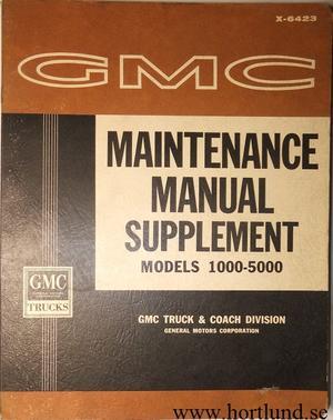 1964 GMC  Models 1000 - 5000 Maintenance Manual Supplement