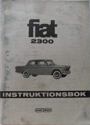 1964 Fiat 2300 instruktionsbok svensk