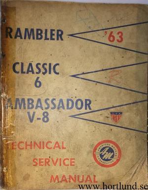 1963 Rambler Classic och Ambassador Technical Service Manual