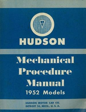 1952 Hudson Mechanical Procedure Manual