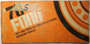 1970 Ford Truck 100-350 Operator's Manual