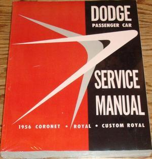 1956 Dodge Service Manual original