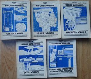 1979 Ford, Cougar,  Mustang, Thunderbird, Pinto, Bobcat, Capri, Granada, Monarch, LTD II, Zephyr, Ranchero, Mercury och Lincoln Shop Manual