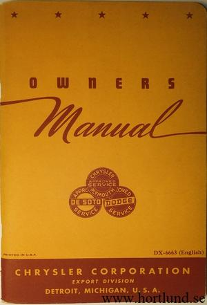 1946 - 1948 Chrysler Plymouth De Soto Dodge Owners Manual