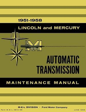 1951-1958 Lincoln and Mercury Automatic Transmission Maintenance Manual