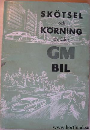 1964 GM Skötsel och Körning av Eder GM Bil aug.-63