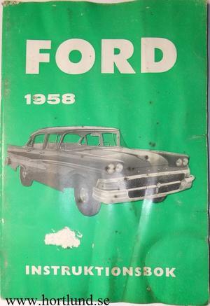 1958 Ford Instruktionsbok svensk