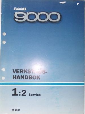 1985 SAAB 9000 Verkstadshandbok Service