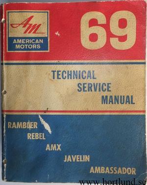 1969 AMC Rambler, Javelin, Rebel, AMX, Ambassador Technical Service Manual original