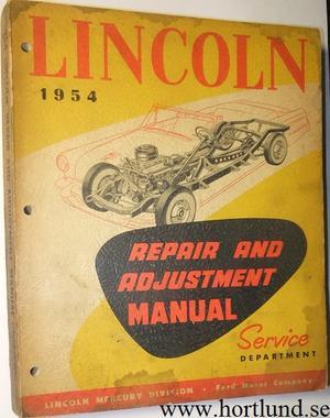 1954 Lincoln Repair and Adjusment Manual