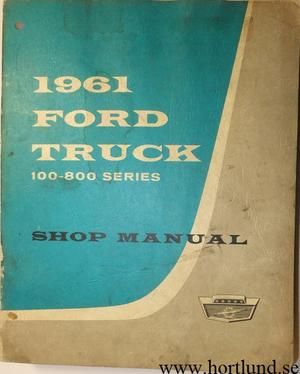 1961 Ford Truck 100-800 Series Shop Manual