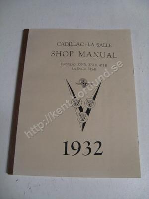 1932 Cadillac 355-B, 370-B, 452-B La Salle 345-B Shop manual