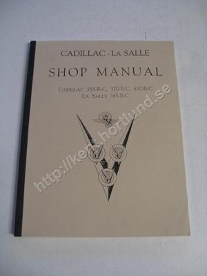 1932-33 Cadillac, 355-B-C, 370-B-C, 452-B-C  la salle 345-B-C shop manual