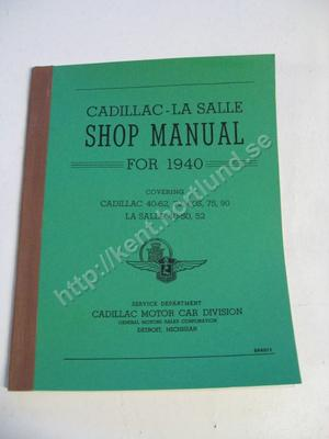 1940 Cadillac 40-62, 72, 60S, 75,90 La Salle 40-50, 52 Shop manual