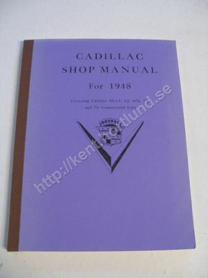 1948 cadillac 48-61, 62, 60S, 75, and 76 Commercial cars Shop manual