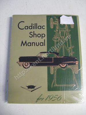 1956 Cadillac Shop Manual