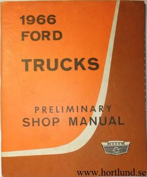 1966 Ford Truck Preliminary Shop Manual
