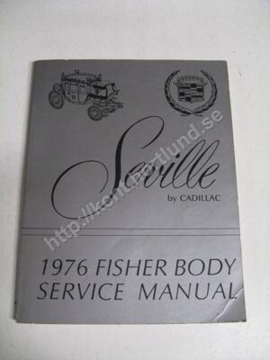 1976 Cadillac Seville  Body Service Manual