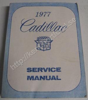 1977 Cadillac Service Manual