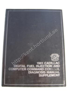 1981 Cadillac Digital fuel injection and computer command control diagnosis manual supplement