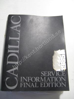 1985 Cadillac DeVille, Fleetwood and Cimarron Service Manual final edition