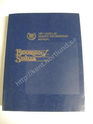 1987 Cadillac Eldorado & Seville Service Information Manual