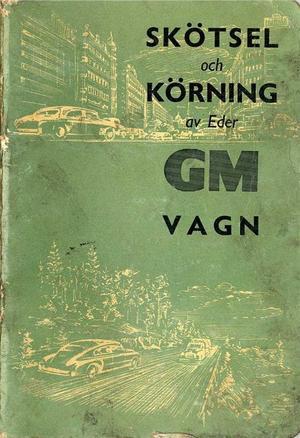 1954 GM Skötsel och körning av Eder GM vagn