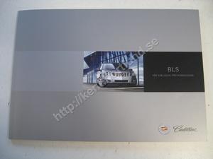 2006 Cadillac BLS Försäljningsbroschyr