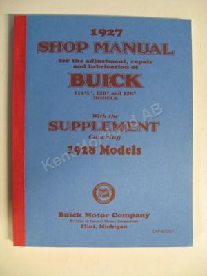 """1927-28 Buick 114½"""", 120"""",128"""" Shop Manual"""