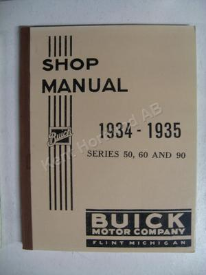 1934-1935 Buick series 50, 60 and 90 Shop Manual